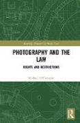 Cover of Photography and the Law: Rights and Restrictions