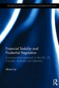 Cover of Financial Stability and Prudential Regulation: A Comparative Approach to the UK, US, Canada, Australia and Germany