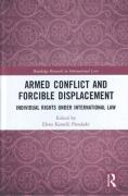 Cover of International Law and the Rights of those Displaced by Armed Conflict