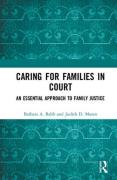 Cover of Caring for Families in Court: An Essential Approach to Family Justice