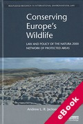 Cover of Conserving Europe's Wildlife: Law and Policy of the Natura 2000 Network of Protected Areas (eBook)