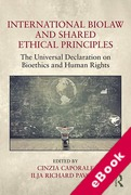 Cover of International Biolaw and Shared Ethical Principles: The Universal Declaration on Bioethics and Human Rights (eBook)