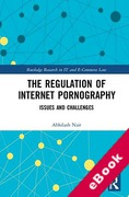 Cover of The Regulation of Internet Pornography: Issues and Challenges (eBook)