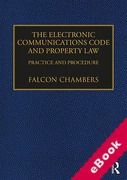 Cover of The Electronic Communications Code and Property Law: Practice and Procedure (eBook)