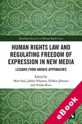 Cover of Human Rights Law and Regulating Freedom of Expression in New Media: Lessons from Nordic Approaches (eBook)