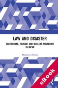 Cover of Law and Disaster: Earthquake, Tsunami and Nuclear Meltdown in Japan (eBook)