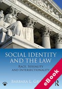 Cover of Social Identity and the Law: Race, Sexuality and Intersectionality (eBook)
