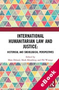 Cover of International Humanitarian Law and Justice: Historical and Sociological Perspectives (eBook)