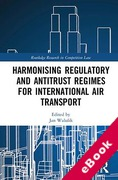 Cover of Harmonising Regulatory and Antitrust Regimes for International Air Transport (eBook)