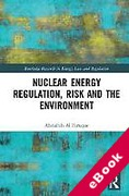 Cover of Nuclear Energy Regulation, Risk and The Environment (eBook)