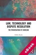 Cover of Law, Technology and Dispute Resolution: The Privatisation of Coercion (eBook)