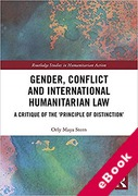 Cover of Gender, Conflict and International Humanitarian Law: A Critique of the 'Principle of Distinction' (eBook)