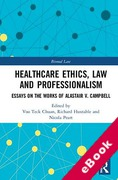 Cover of Healthcare Ethics, Law and Professionalism: Essays on the Works of Alastair V. Campbell (eBook)