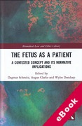 Cover of The Fetus as a Patient: A Contested Concept and Its Normative Implications (eBook)