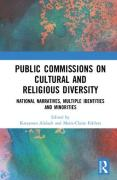 Cover of Public Commissions on Cultural and Religious Diversity: National Narratives, Multiple Identities and Minorities