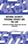 Cover of National Security, Personal Privacy and the Law: Surveying Electronic Surveillance and Data Acquisition