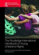 Cover of The Routledge International Handbook of Young Children's Rights