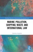 Cover of Marine Pollution, Shipping Waste and International Law
