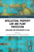 Cover of Intellectual Property Law and Plant Protection: Challenges and Developments in Asia