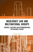 Cover of Insolvency Law and Multinational Groups: Theories, Solutions and Recommendations for Business Failure
