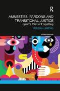 Cover of Amnesties, Pardons and Transitional Justice: Spain's Pact of Forgetting