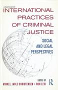 Cover of International Practices of Criminal Justice: Social and Legal Perspectives