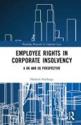 Cover of Employee Rights in Corporate Insolvency: A UK and US Perspective