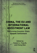 Cover of China, the EU and International Investment Law Reforming Investor-State Dispute Settlement