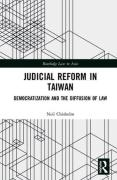 Cover of Judicial Reform in Taiwan: Democratization and the Diffusion of Law