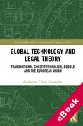 Cover of Global Technology and Legal Theory: Transnational Constitutionalism, Google and the European Union (eBook)