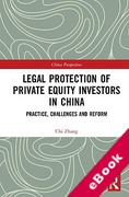 Cover of Legal Protection of Private Equity Investors in China: Practice, Challenges and Reform (eBook)