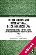 Cover of Child Rights and International Discrimination Law: Implementing Article 2 of the United Nations Convention on the Rights of the Child (eBook)