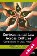 Cover of Environmental Law Across Cultures: Comparisons for Legal Practice (eBook)