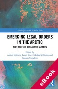 Cover of Emerging Legal Orders in the Arctic: The Role of Non-Arctic Actors (eBook)