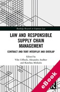 Cover of Law and Responsible Supply Chain Management: Contract and Tort Interplay and Overlap (eBook)
