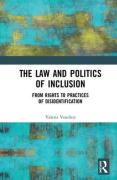 Cover of The Law and Politics of Inclusion: From Rights to Practices of Disidentification