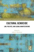 Cover of Cultural Genocide: Law, Politics, and Global Manifestations