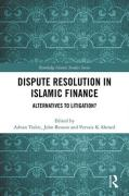 Cover of Dispute Resolution in Islamic Finance: Alternatives to Litigation?