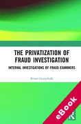 Cover of The Privatization of Fraud Investigation: Internal Investigations by Fraud Examiners (eBook)