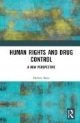 Cover of How Can Human Rights Provide a New Perspective on Drug Control?