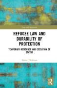Cover of Refugee Law and Durability of Protection: Temporary Residence and Cessation of Status