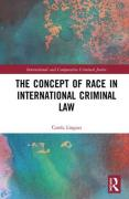 Cover of The Concept of Race in International Criminal Law