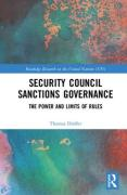 Cover of Security Council Sanctions Governance: The Power and Limits of Rules