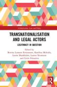 Cover of Transnationalisation and Legal Actors: Legitimacy in Question
