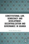 Cover of Constitutional Law, Democracy and Development: Decentralization and Governance in Uganda