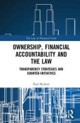 Cover of Ownership, Financial Accountability and the Law: Transparency Strategies and Counter-Initiatives