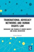 Cover of Transnational Advocacy Networks and Human Rights Law: Emergence and Framing of Gender Identity and Sexual Orientation