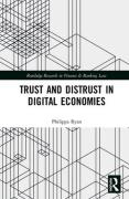 Cover of Trust and Distrust in Digital Economies