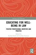 Cover of Educating for Well-Being in Law: Positive Professional Identities and Practice