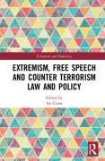 Cover of Extremism, Free Speech and Counter-Terrorism Law and Policy